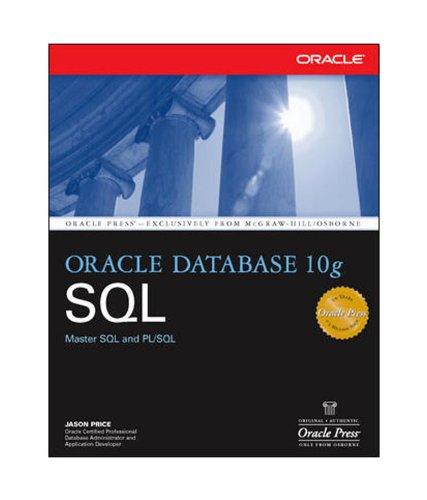9780070587557: Oracle Database 10g SQL
