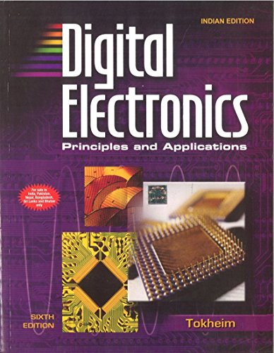 Digital Electronics: Principles and Applications (Book+CD+Multi SIM CD ROM): Roger Tokheim