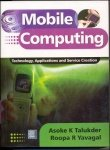 Mobile computing asoke k talukder roopa r yavagal