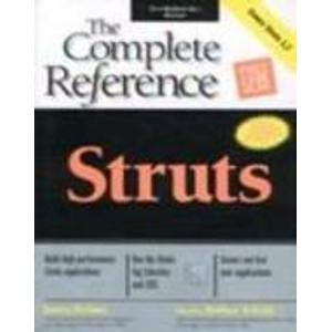 9780070588615: Struts: The complete reference