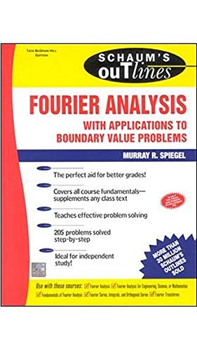 9780070588837: [(Schaum's Outline of Fourier Analysis with Applications to Boundary Value Problems)] [ By (author) Murray R. Spiegel ] [December, 1974]