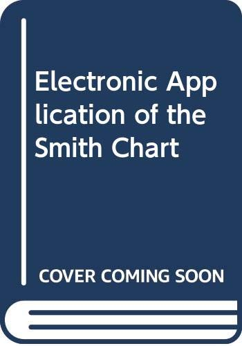 9780070589308: Electronic Application of the Smith Chart
