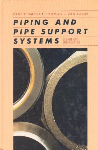 9780070589315: Piping and Pipe Support Systems: Design and Engineering