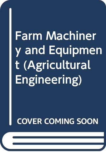 9780070589568: Farm Machinery and Equipment (Agricultural Engineering)