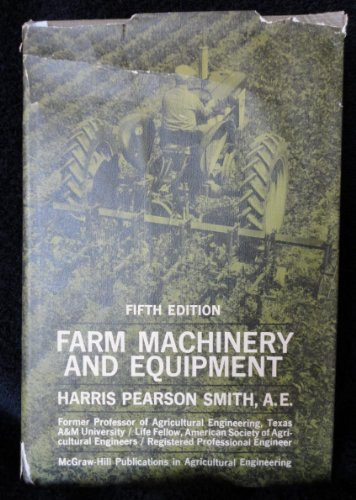 9780070589575: Farm Machinery and Equipment (Mcgraw-Hill Publications in the Agricultural Sciences)