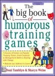 9780070589636: The Big Book of Humorous Training Games
