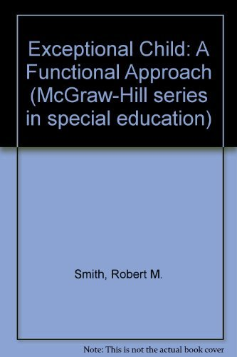 9780070589766: Exceptional Child: A Functional Approach (McGraw-Hill series in special education)