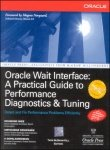 9780070590281: Oracle Wait Interface: A Practical Guide to Performance Diagnostics and Tuning - Oracle Press [Kirtikumar Deshpande]