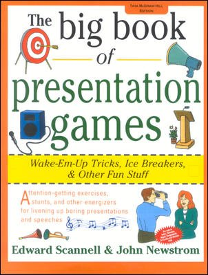 9780070590434: The Big Book of Presentation Games : Wake-Em-Up Tricks, Icebreakers, and Other Fun Stuff