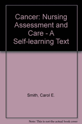 9780070591066: Cancer: Nursing Assessment and Care - A Self-learning Text