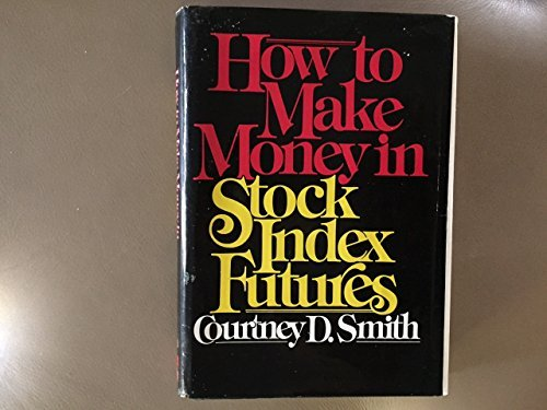 9780070591073: How to Make Money in Stock Index Futures