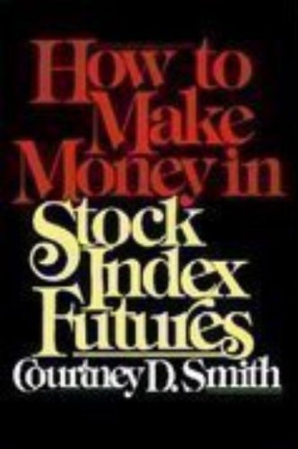 9780070591080: How to Make Money in Stock Index Futures