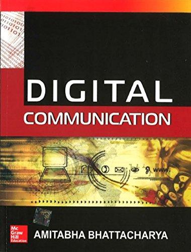 Digital Communication (Electrical and Electronics Engineering Series): Amitabha Bhattacharya