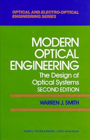 9780070591745: Modern Optical Engineering: The Design of Optical Systems (Optical and Electro-Optical Engineering Series)