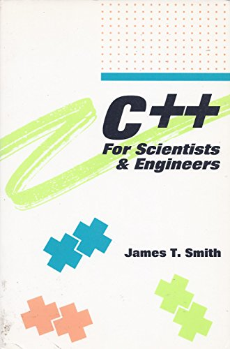 9780070591806: C++: For Scientists and Engineers
