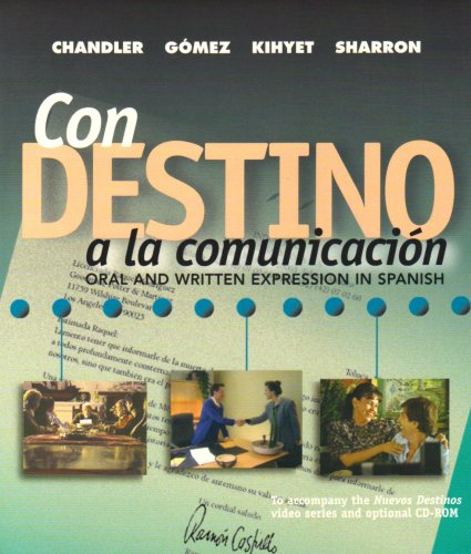 9780070593305: Con destino a la comunicacion:  Oral and Written Expression in Spanish (Student Edition)