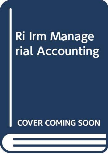 9780070593411: Ri Irm Managerial Accounting