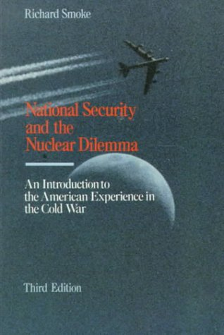 9780070593527: National Security and The Nuclear Dilemma: An Introduction to the American Experience in the Cold War
