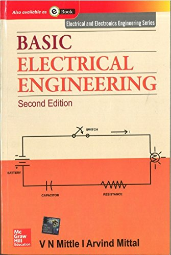 Basic Electrical Engineering, 2nd ed  by V N  Mittle