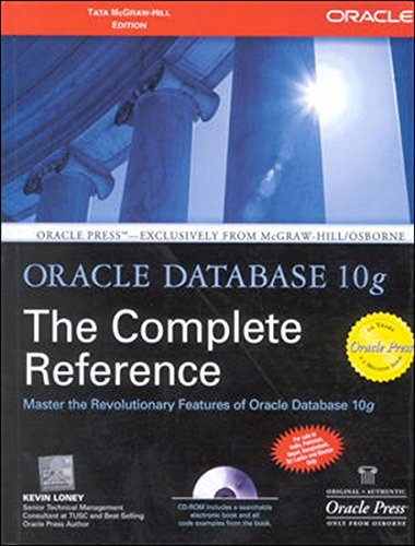 Oracle Database 10g: The Complete Reference: Master the Revolutionary Features of Oracle Database ...