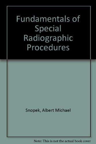 9780070595156: Fundamentals of special radiographic procedures