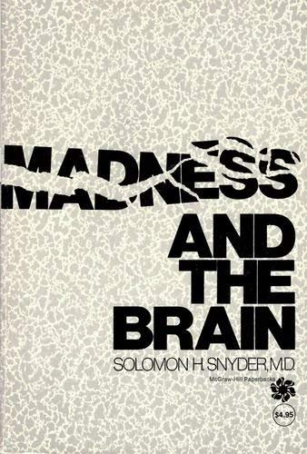 9780070595217: Madness and the Brain