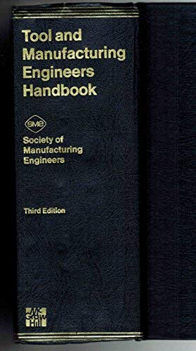 9780070595583: Tool & Manufacturing Engineers Handbook 3ed
