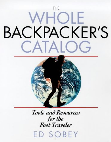 9780070595996: The Whole Backpacker's Catalog