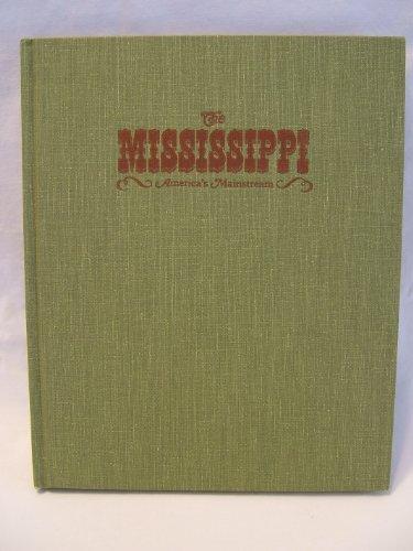 The Mississippi: America's Mainstream: SOLOMON, Louis
