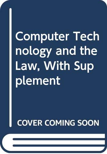 9780070596429: Computer Technology and the Law, With Supplement
