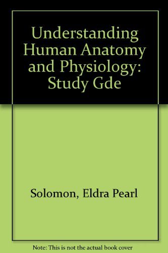 9780070596474: Understanding Human Anatomy and Physiology: Study Gde