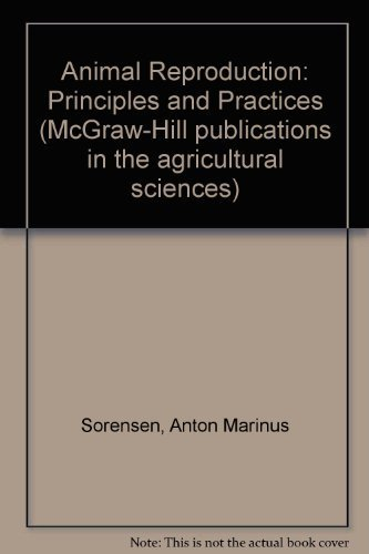 9780070596702: Animal Reproduction: Principles and Practices (McGraw-Hill publications in the agricultural sciences)