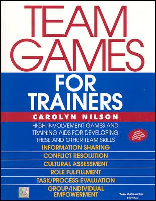 Team Games for Trainers: Carolyn Nilson