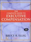 9780070597112: THE COMPLETE GUIDE TO EXECUTIVE COMPENSATION