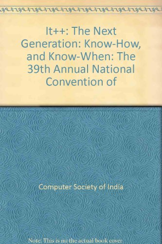 9780070597761: It++: The Next Generation: Know-How, and Know-When: The 39th Annual National Convention of