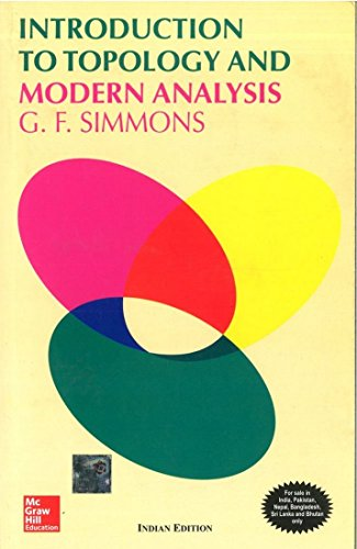Introduction To Topology And Modern Analysis, 1St: Simmons