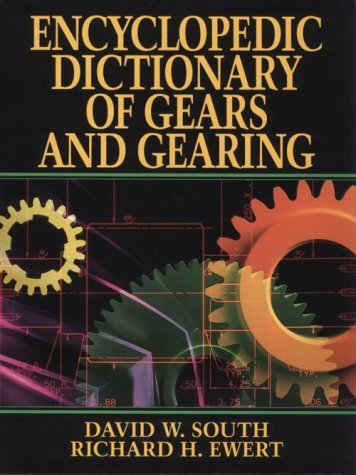 9780070597969: Encyclopedic Dictionary of Gears and Gearing