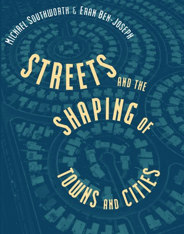 9780070598089: Streets and the Shaping of Towns and Cities