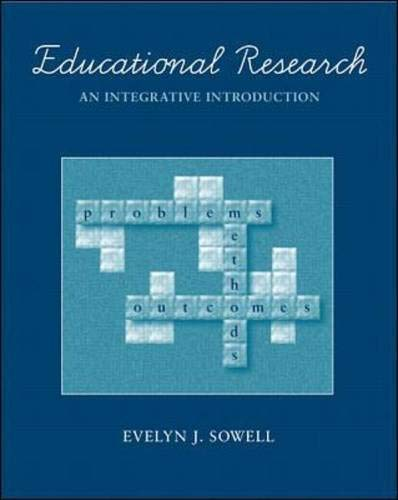 Educational Research: An Integrative Introduction: Evelyn J. Sowell