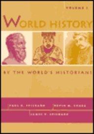 World History by the World's Historians, Volume: Paul Spickard, James