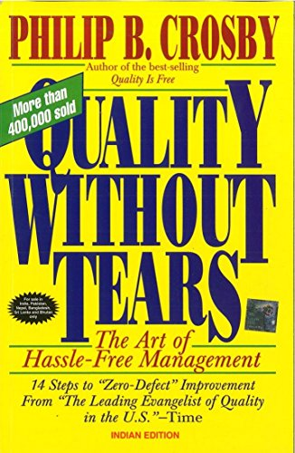 9780070598485: Quality Without Tears : The Art of Hassle-Free Management