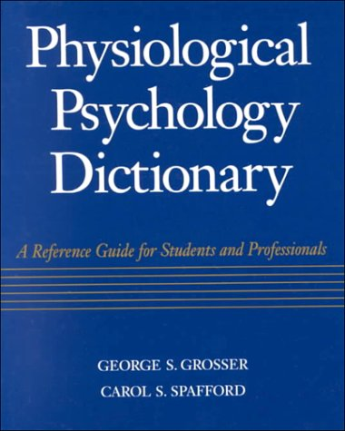 9780070598607: Physiological Psychology Terminology Reference Guide for Students and Professionals