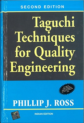Taguchi Techniques for Quality Engineering (Second Edition): Phillip J. Ross