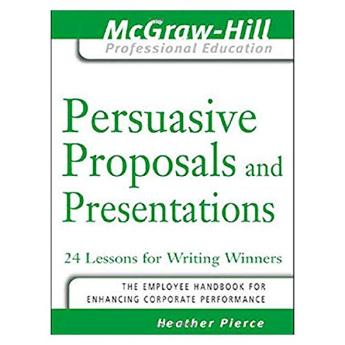 9780070598843: Persuasive Proposals and Presentations