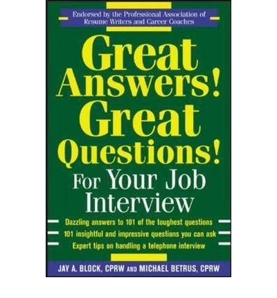 9780070598898: Great Answers! Great Questions! For Your Job Interview