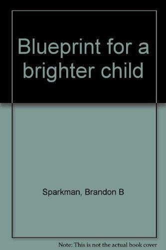 9780070598904: Blueprint for a brighter child