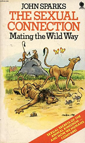 The sexual connection: Mating the wild way: Sparks, John