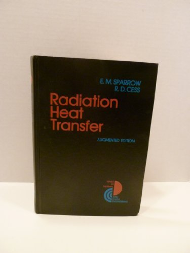 9780070599109: Radiation Heat Transfer (Series in Thermal and Fluids Engineering)