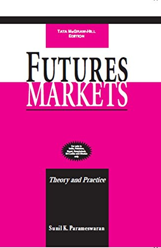 Futures Markets: Theory and Practice: Sunil K. Parameswaran