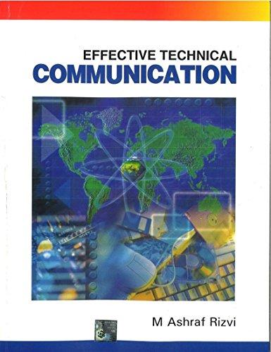 Effective Technical Communication: M. Ashraf Rizvi